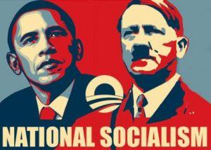 NATIONAL SOCIALISM ... OBAMA ... HITLER