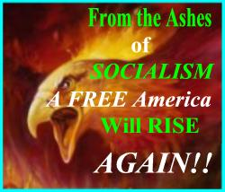 ASHES of SOCIALISM ... AMERICA RISES # 2