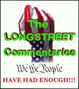 ENOUGH -- The Longstreet Commentaries