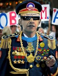 OBAMA AS DICTATOR IN UNIFORM